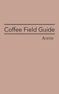 Coffee Field Guide / Austin PDF
