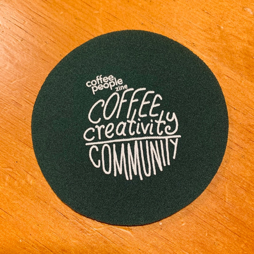 Coasters (coffee / creativity / community)