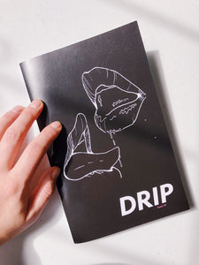 DRIP zine Issue 01