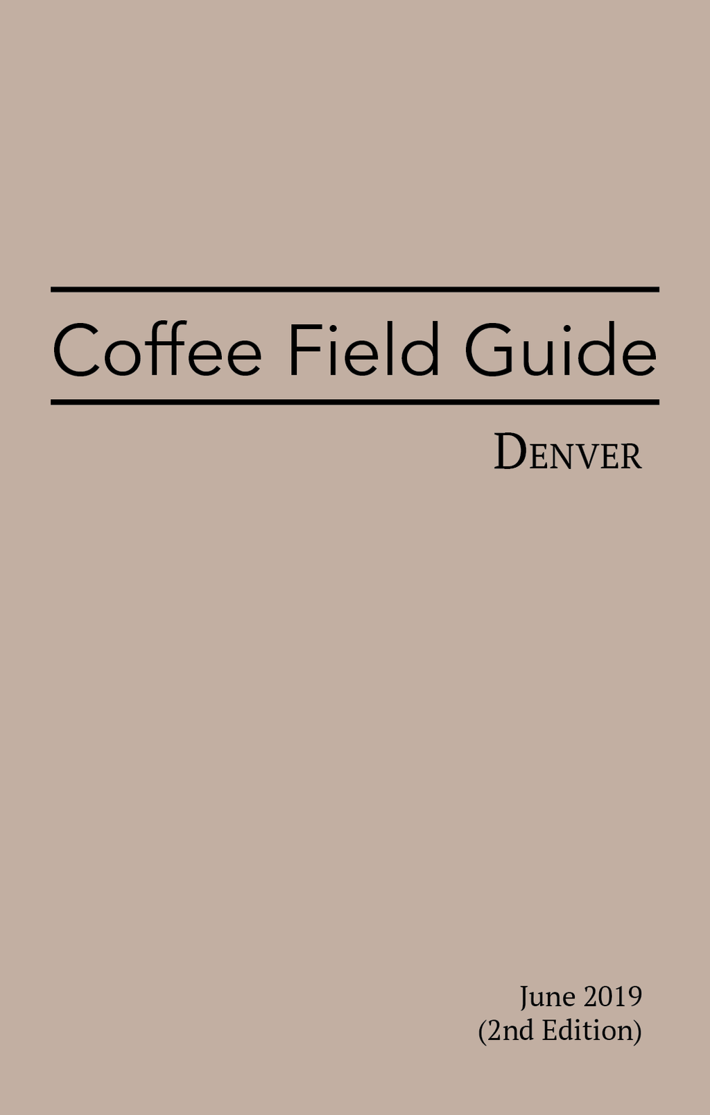 Coffee Field Guide / Denver, 2nd Edition