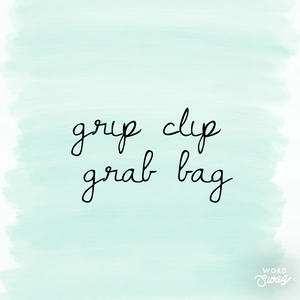 GRAB BAG - Grip Clips
