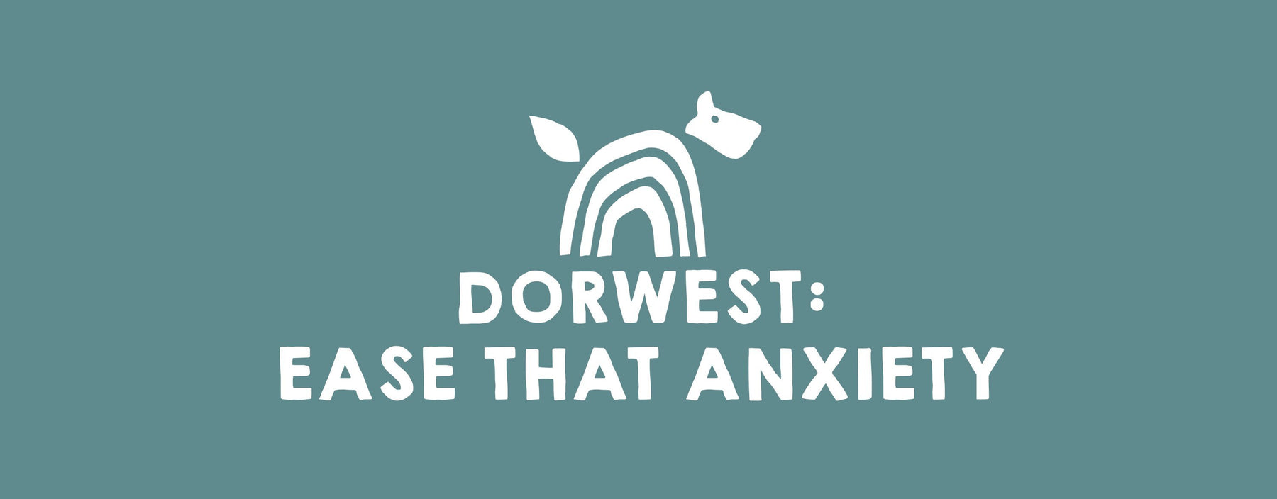 Dorwest: Ease That Anxiety