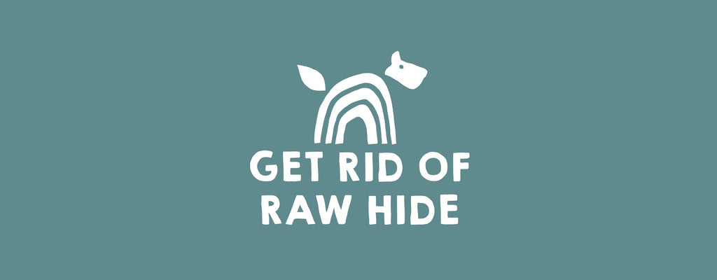 Get Rid of Raw Hide