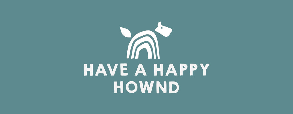 Have a Happy Hownd