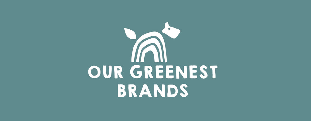 Our Greenest Brands