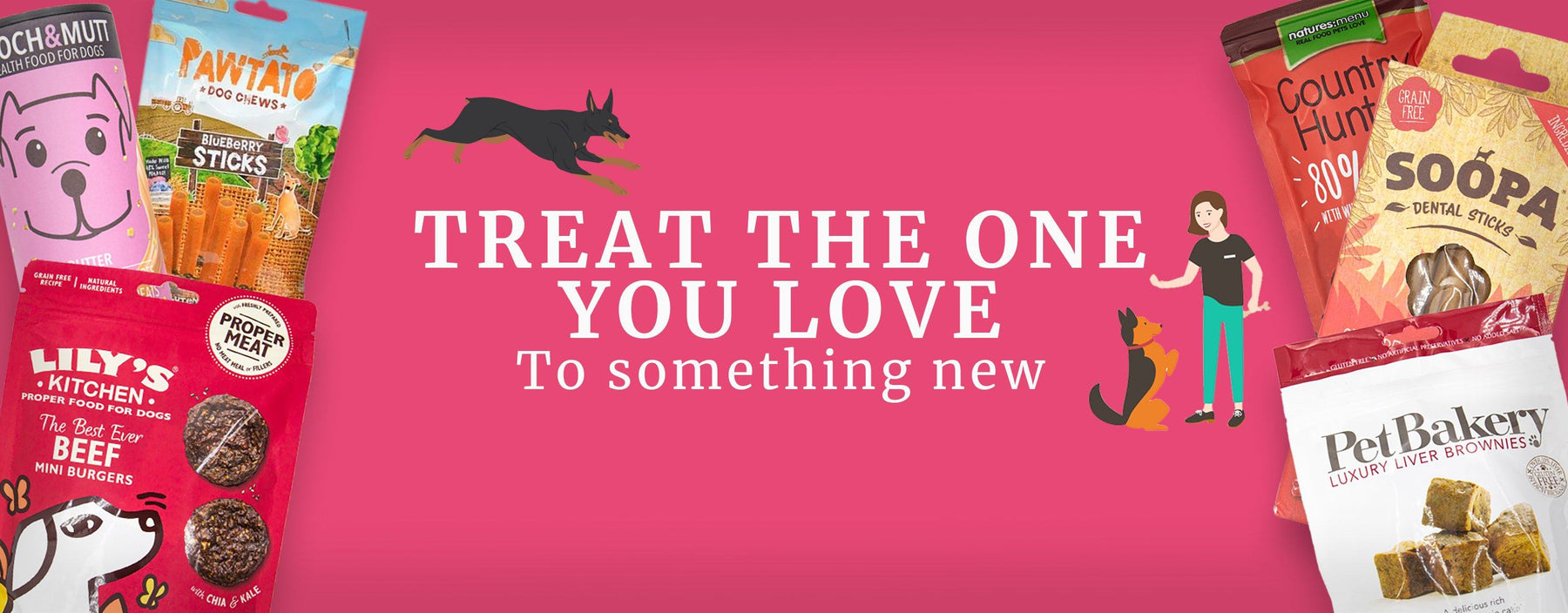 Treat The One You Love To Something New