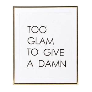 too glam to give a damn wall sign