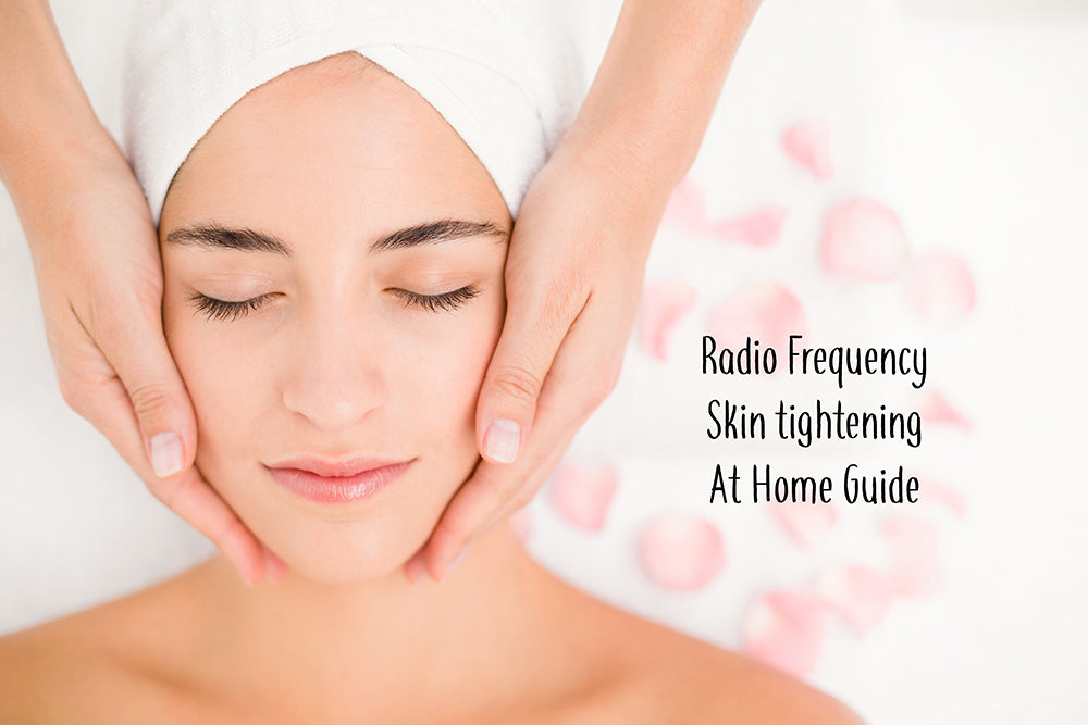 Radio Frequency Skin Tightening At Home