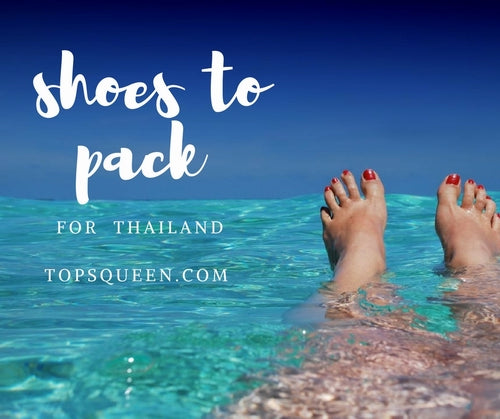 The 4 types shoes of shoes pack to Vacation of Thailand