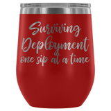 Surviving Deployment - One Sip at a Time Wine Tumbler