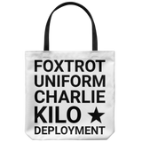 "F*ck Deployment 18"" x 18"" Tote Bag"