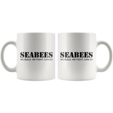 US Navy Seabees - We Build. We Fight. Can Do - White Coffee Mug