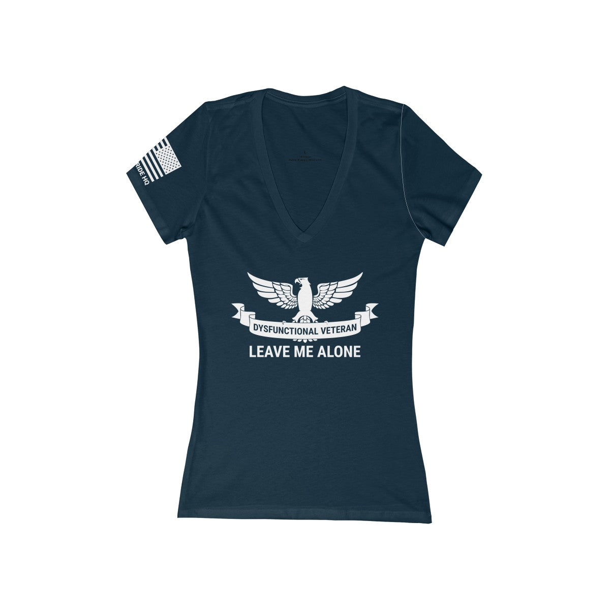 Dysfunctional Veteran - Leave Me Alone Women's V-Neck Tee