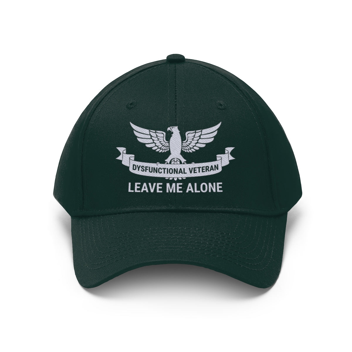 Dysfunctional Veteran - Leave Me Alone Twill Hat