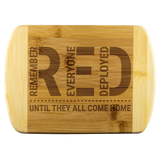 Remember Everyone Deployed  - Until They All Come Home Cutting Board