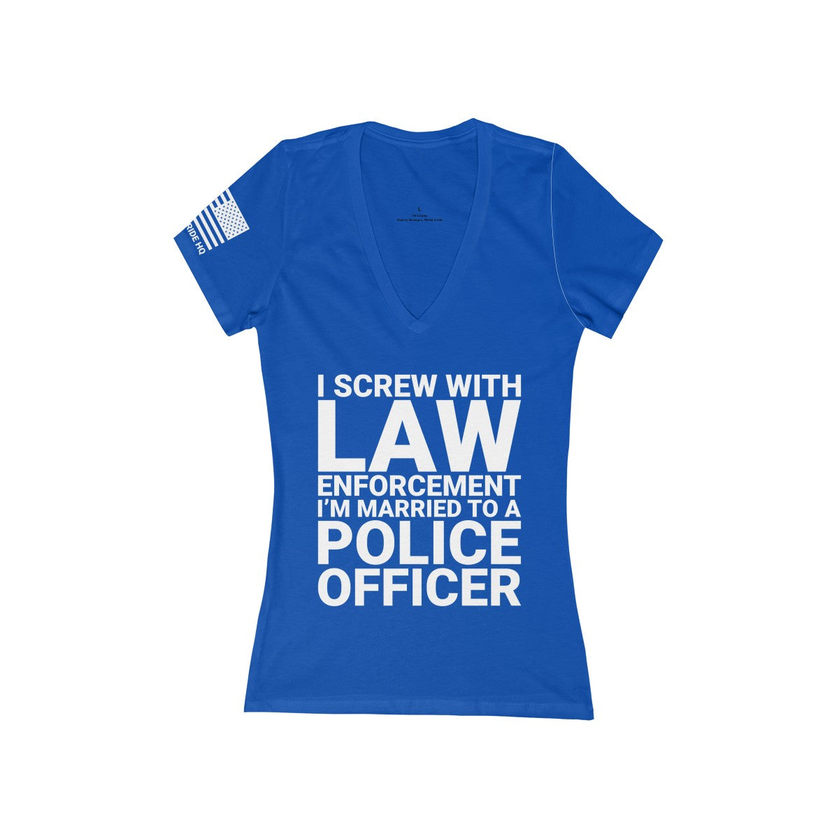 I Screw with Law Enforcement - I'm Married to a Police Officer Women's V-Neck Tee