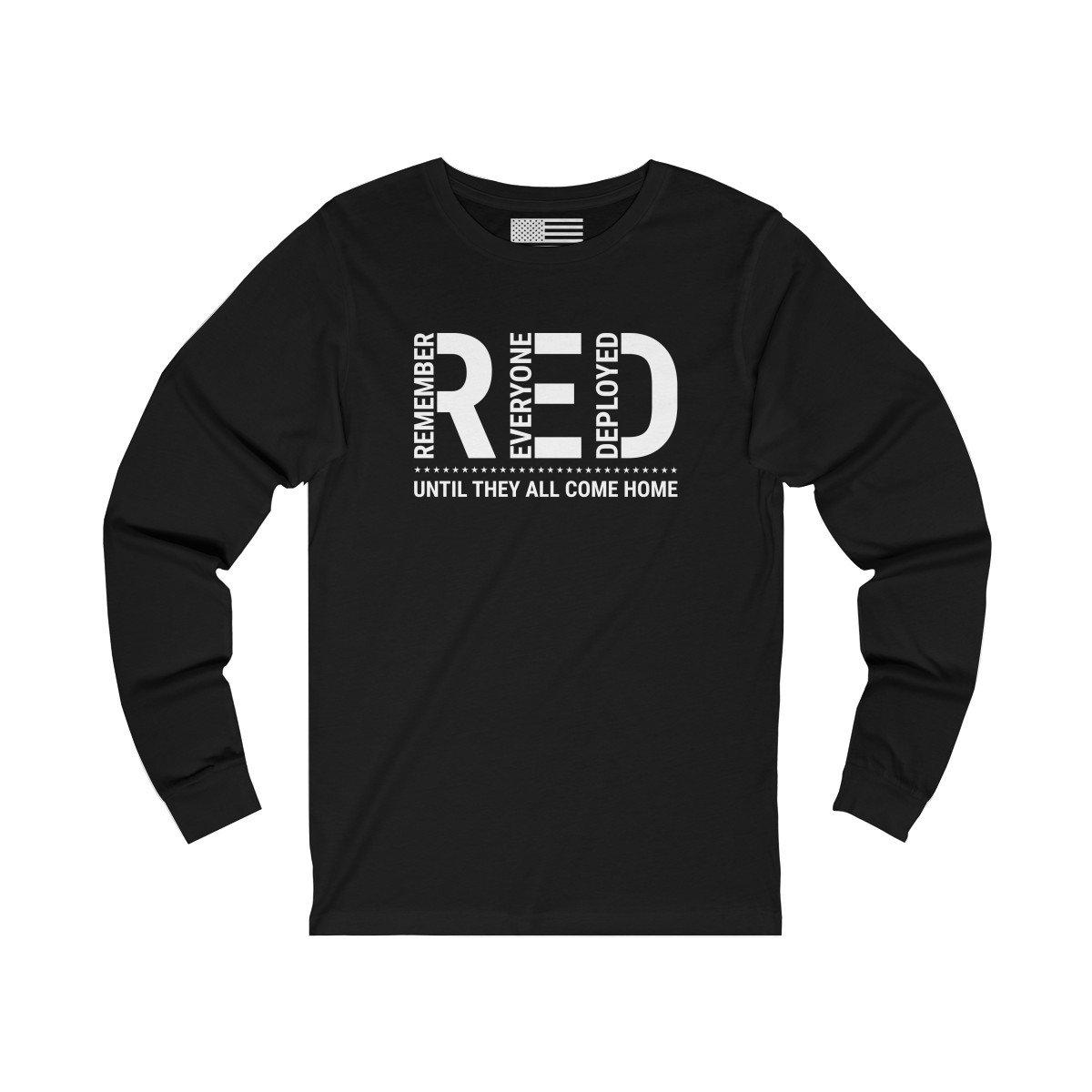 Remember Everyone Deployed Unisex Long Sleeve Tee