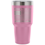 Proud to be an American 30oz Vacuum Tumbler