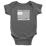 Proud to be an American Design on Baby Onesie Bodysuit