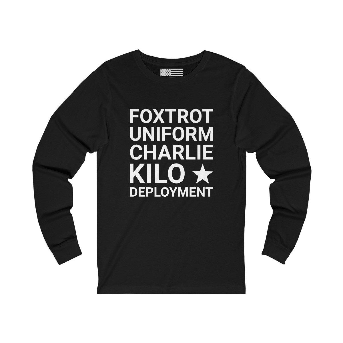 F*ck Deployment Unisex Long Sleeve Tee