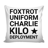 "F*ck Deployment 16"" x 16"" Faux Burlap Pillow Case"