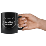 I'm getting Meowied Black 11oz Coffee Mug