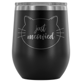 Just Meowied Wine Tumbler