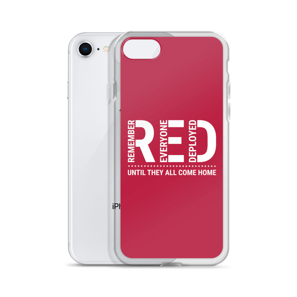 Remember Everyone Deployed iPhone Case