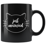 Just Meowied Black 11oz Coffee Mug