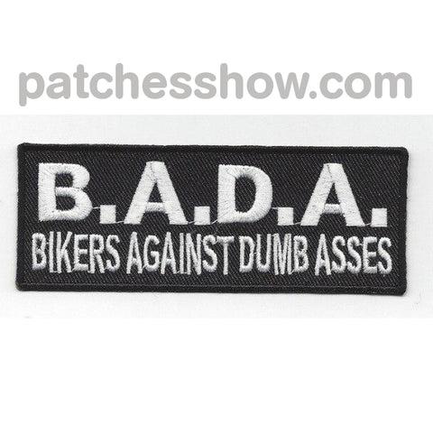 Bikers Against Dumb Asses Patches Military Tactical Patches Embroidered Sew On Or Iron On Velcro Usa