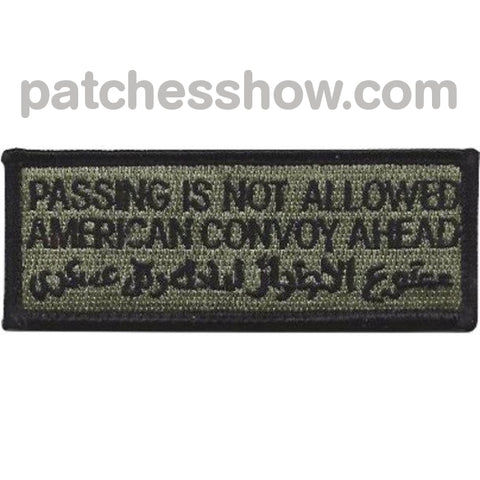 Warning Passing Not Allowed American Convoy Ahead Acu Patch Hook And Loop Military Tactical Patches