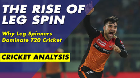 The Rise Of Leg Spin - How Leg-Spinners Dominate T20 Cricket