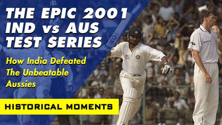 Relive The Greatest Test Series - India vs Australia 2001