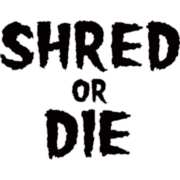 Shred Stickers - Shred Or Die Stack Black 5.5