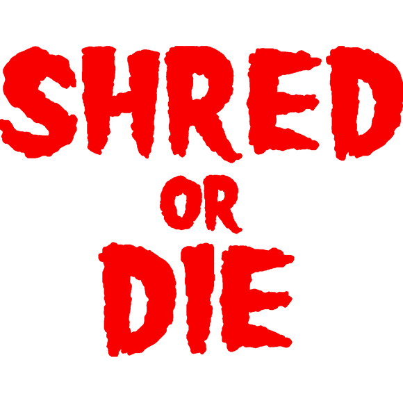 Shred Stickers - Shred Or Die Stack Red 5.5