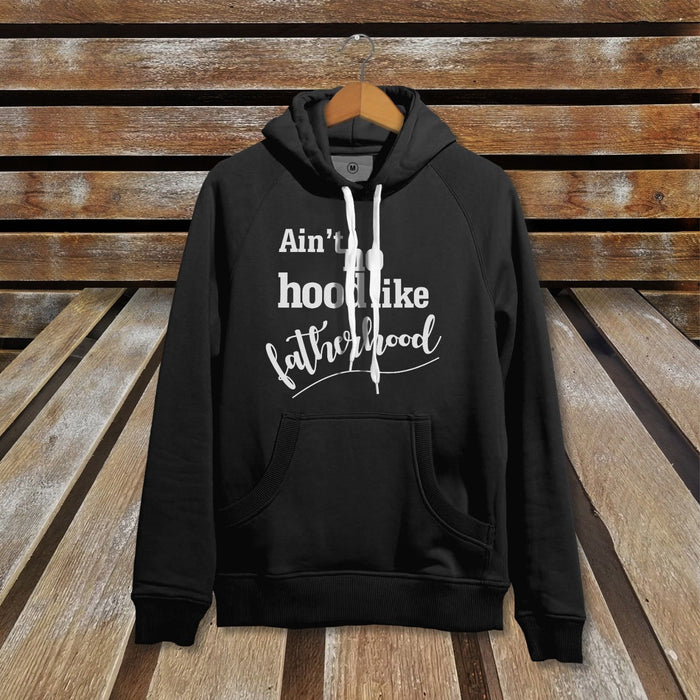 Ain't No Hood In Fatherhood Mens Cute Novelty Father's Day Hoodie Sweater Jumper