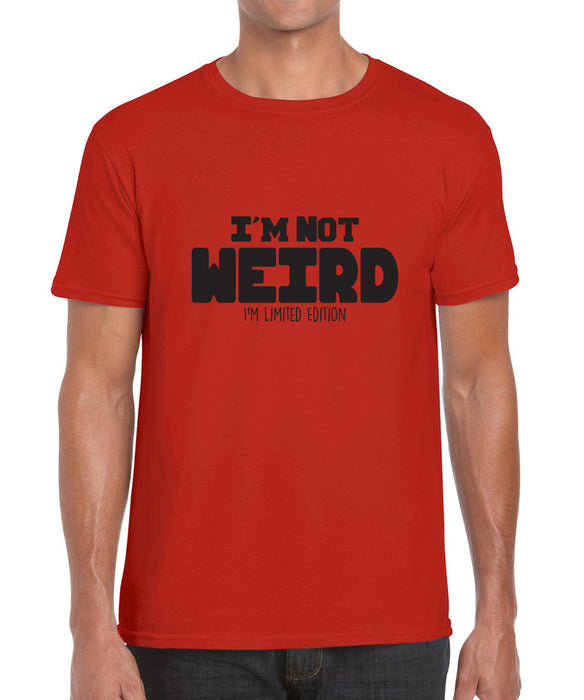 I'm not Weird, I'm Limited Edition Funny Gift Graphic Shirt