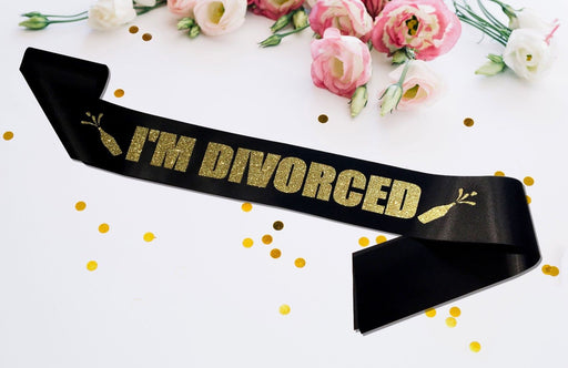 Personalised I'm Divorced Sash Satin Divorcee Divorce Party Banner Gold Glitter