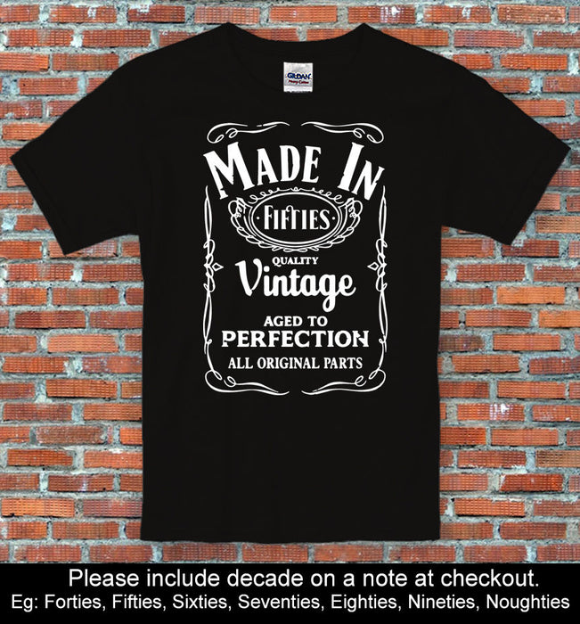 """Made In Vintage..."" Personalised Birthday Gift Shirt Choose a Decade S to 2XL"