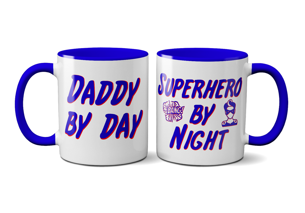 """Daddy By Day, Superhero By Night"" Cute Father's Day Mug, The Perfect Present"