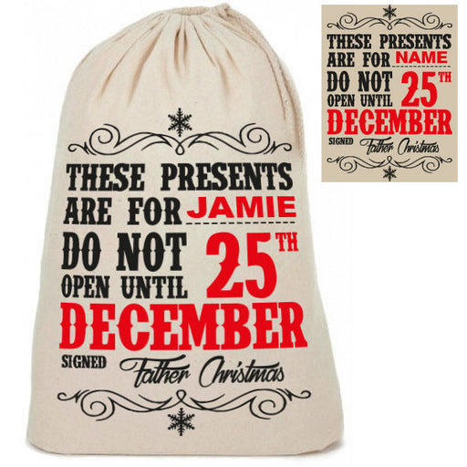 "Personalised Cotton ""Do Not Open Until 25th"" Santa Christmas Present Sacks Sack"