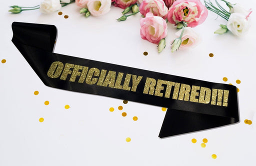 Personal Officially Retired Sash Satin Retirement Party Banner Gold Glitter
