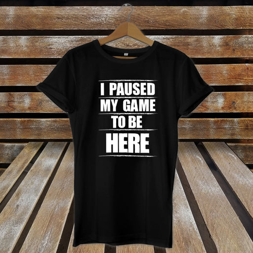 I Paused My Game To Be Here Gaming T-Shirt Boys Men - Funny - Joke Present Gift