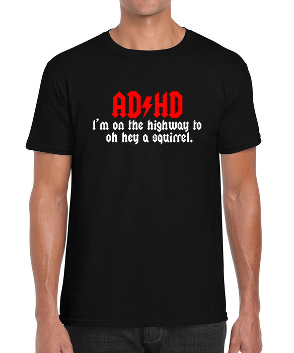 ADHD Highway to squirrel Music Parody Funny Gift Graphic T Shirt