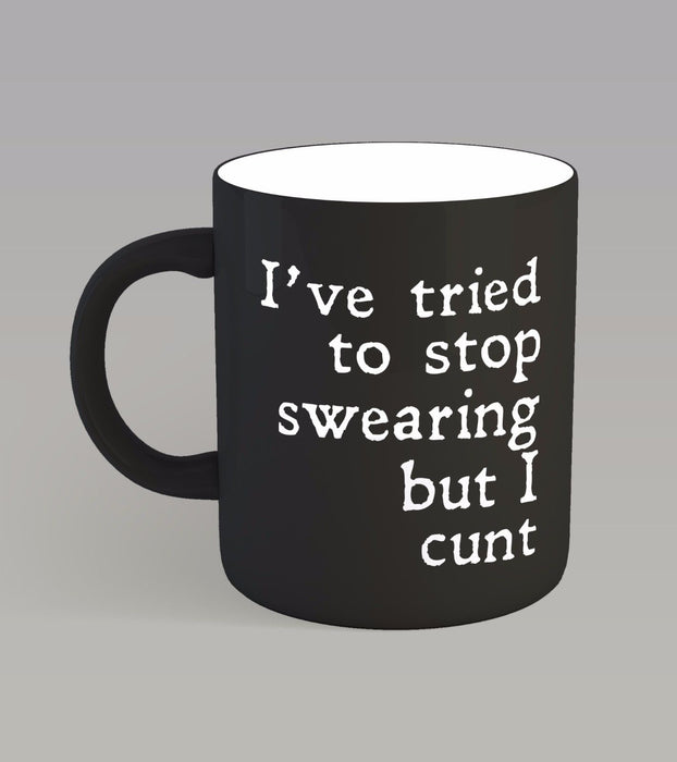 """ I tried to stop swearing but I c*** "" Funny Explicit Slogan Ceramic Cup Mug"