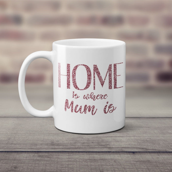 Home is where Mum is Mothers Day Classic Mug Dusky Pink Glitter Printed Gift