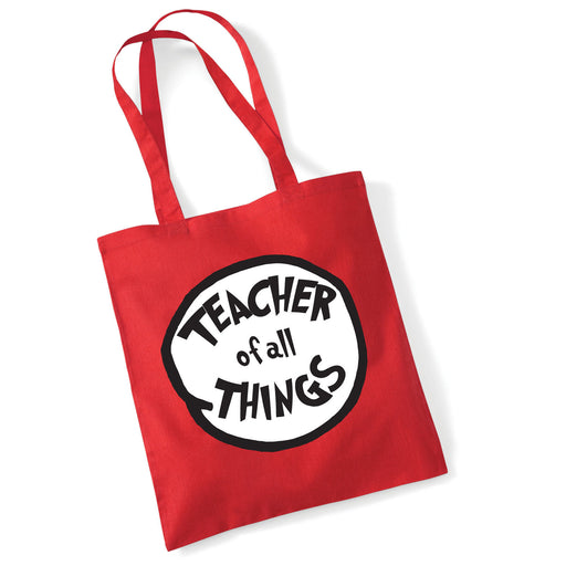 Teacher of all things Leavers School Present End of Year Present Tote Bag