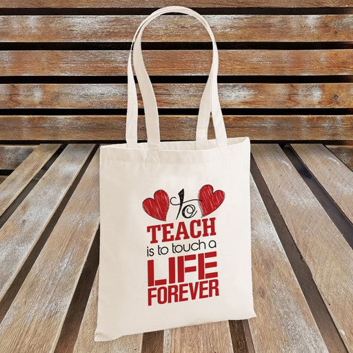 To Teach is To Touch a Life Forever Novelty Tote Bag - Teacher's Gift - Red