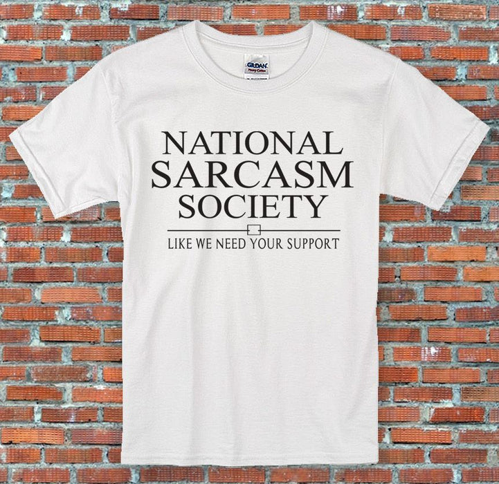 """National sarcasm society"", Funny, Cool, Classic, Retro,T-Shirt S-2XL"