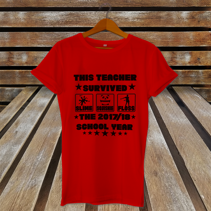 This Teacher Survived 2017/18 School Year Funny Teaching leaving Gift T-Shirt